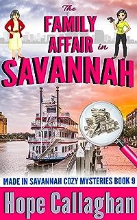 The Family Affair: A Made in Savannah Cozy Mystery (Made in Savannah Cozy Mysteries Series Book 9)