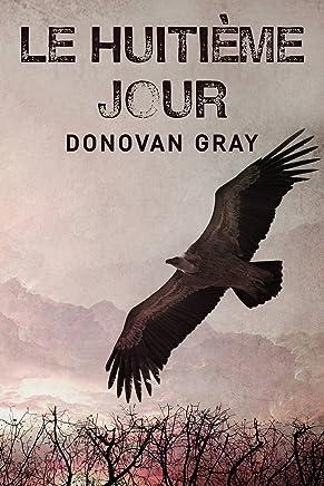 Le Huitième Jour (French Edition)