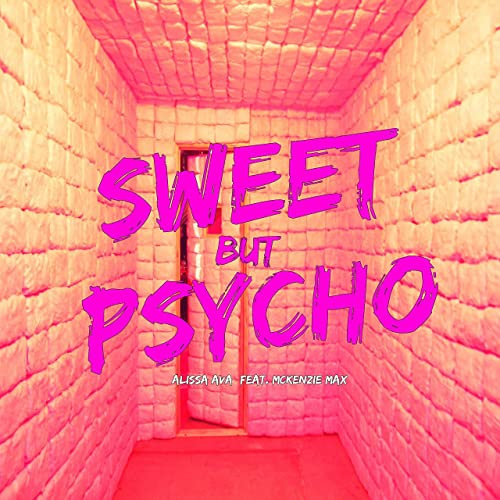 the song sweet but psycho