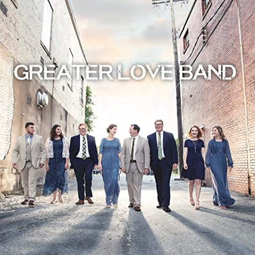 Greater Love Band - Greater Love Band 2019