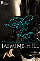 From Leather to Lace Kindle Edition