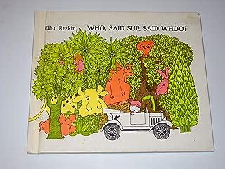 Who, said Sue, said whoo? / by Ellen Raskin