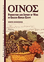 JJP Supplement 31 (2017) Journal of Juristic Papyrology: : Production and Import of Wine in Graeco-Roman Egypt (JJP Supplements)