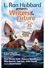 L. Ron Hubbard Presents Writers of the Future Volume 35: Bestselling Anthology of Award-Winning Science Fiction and Fantasy Short Stories Kindle Edition