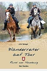 Wanderreiter auf Tour: Rund um Hamburg Kindle Ausgabe