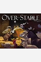Over in a Stable Kindle Edition