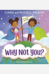Why Not You? Kindle Edition