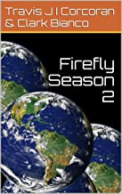 Firefly Season 2 (Timetraders Book 1)
