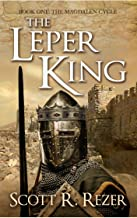 The Leper King (The Magdalen Cycle Book 1)