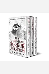 The Supernatural Horror Collection: Three Novel Box Set Kindle Edition