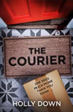 The Courier: The most gripping, page-turning psychological suspense of 2021