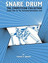 Snare Drum -- The Competition Collection: Graded Solos for the Elementary-Intermediate Level