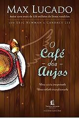 O café dos Anjos: Uma visita inesperada. Uma cidade transformada eBook Kindle