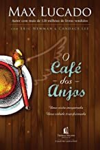 O café dos Anjos: Uma visita inesperada. Uma cidade transformada