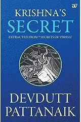 Krishna's Secret Kindle Edition