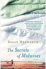 The Secrets of Midwives: A Novel Kindle Edition