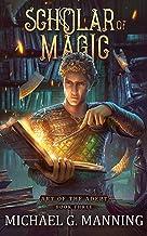 Scholar of Magic (Art of the Adept Book 3)