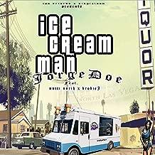 Ice Cream Man (feat. Nutti North & Brodie J) [Explicit]