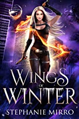 Wings of Winter: An Urban Fantasy Romance (The Last Phoenix Book 3) Kindle Edition