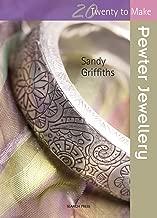 Pewter Jewellery (Twenty to Make)