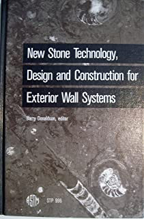 New Stone Technology Design and Construction for Exterior Wall Systems (Astm Special Technical Publication)