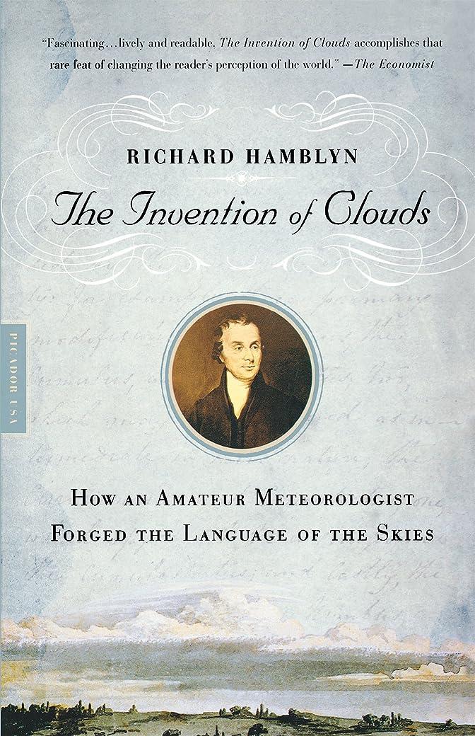 失業者悪化する年次Invention of Clouds: How an Amateur Meteorologist Forged the Language of the Skies