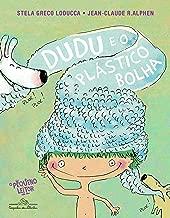 Dudu e o plástico bolha