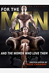 For The Men: 25 Bold Sex Stories Kindle Edition