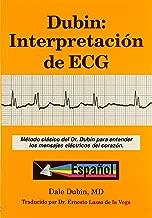 Dubin: Interpretacion de ECG/ Rapid Interpretation of EKG's (Spanish Edition)