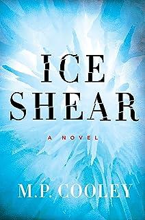 Ice Shear: A Novel (The June Lyons Series Book 1)