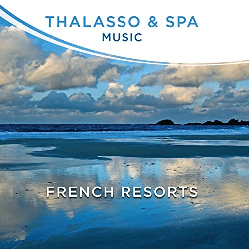Thalasso Music Et Spa French Resorts By Various Artists On