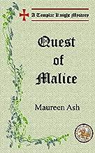 Quest of Malice (Templar Knight Mysteries Book 10)