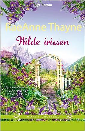 Wilde irissen (Hope's crossing Book 7)