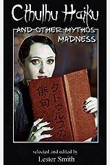 Cthulhu Haiku and Other Mythos Madness (Popcorn Horror) Kindle Edition
