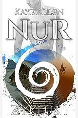 NuR - Zyklus 1 (NuR-Sammelband) Kindle Ausgabe