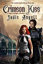 Crimson Kiss (The Ancient Spells Trilogy Book 1)