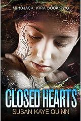 Closed Hearts (Mindjack: Kira Book 2) Kindle Edition