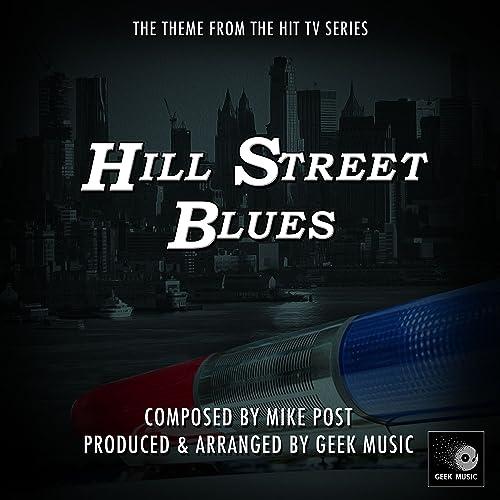 Hill Street Blues - Main Theme by Geek Music on Amazon Music