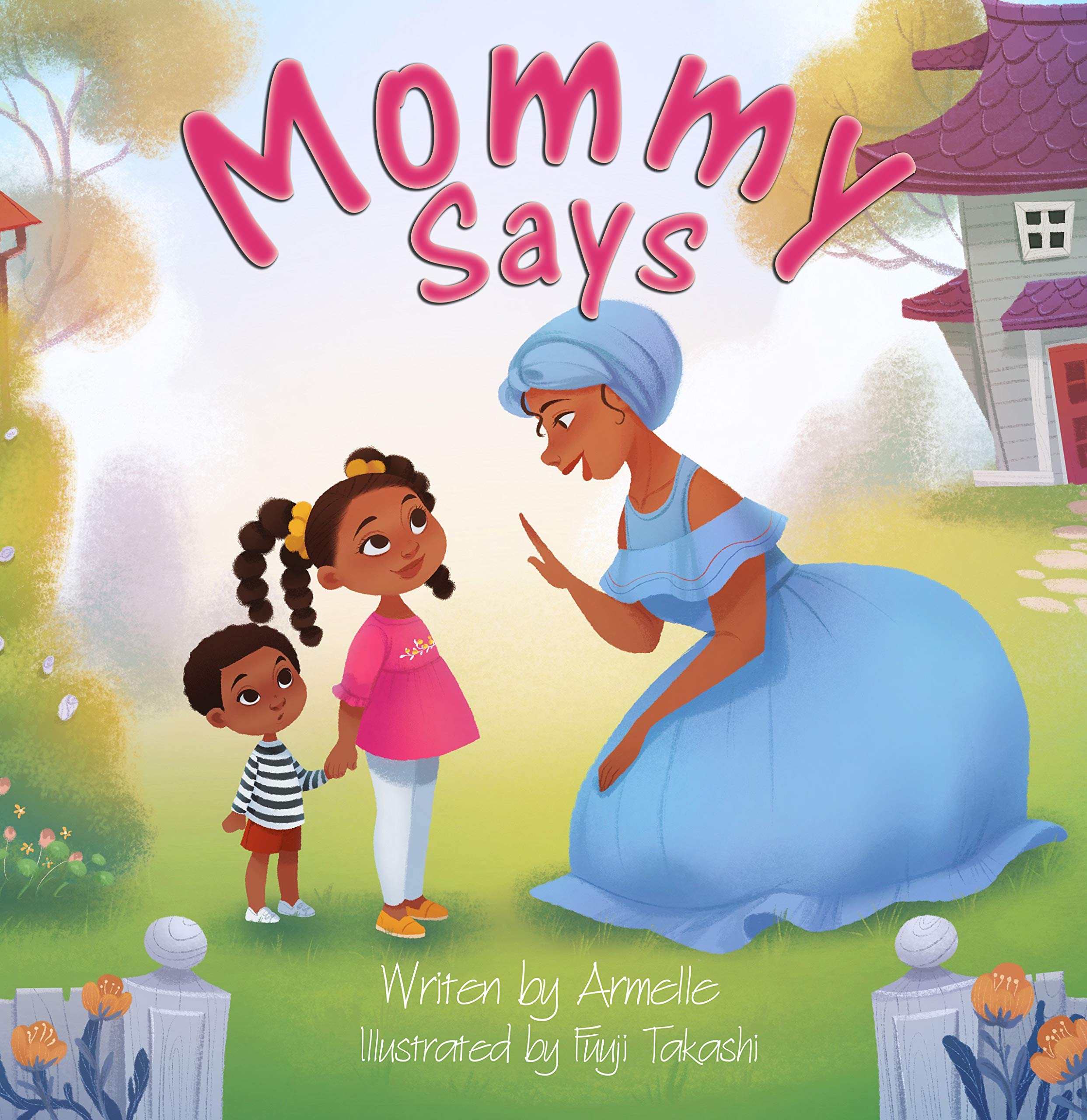 Mommy Says