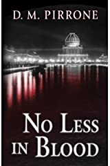 No Less In Blood Kindle Edition