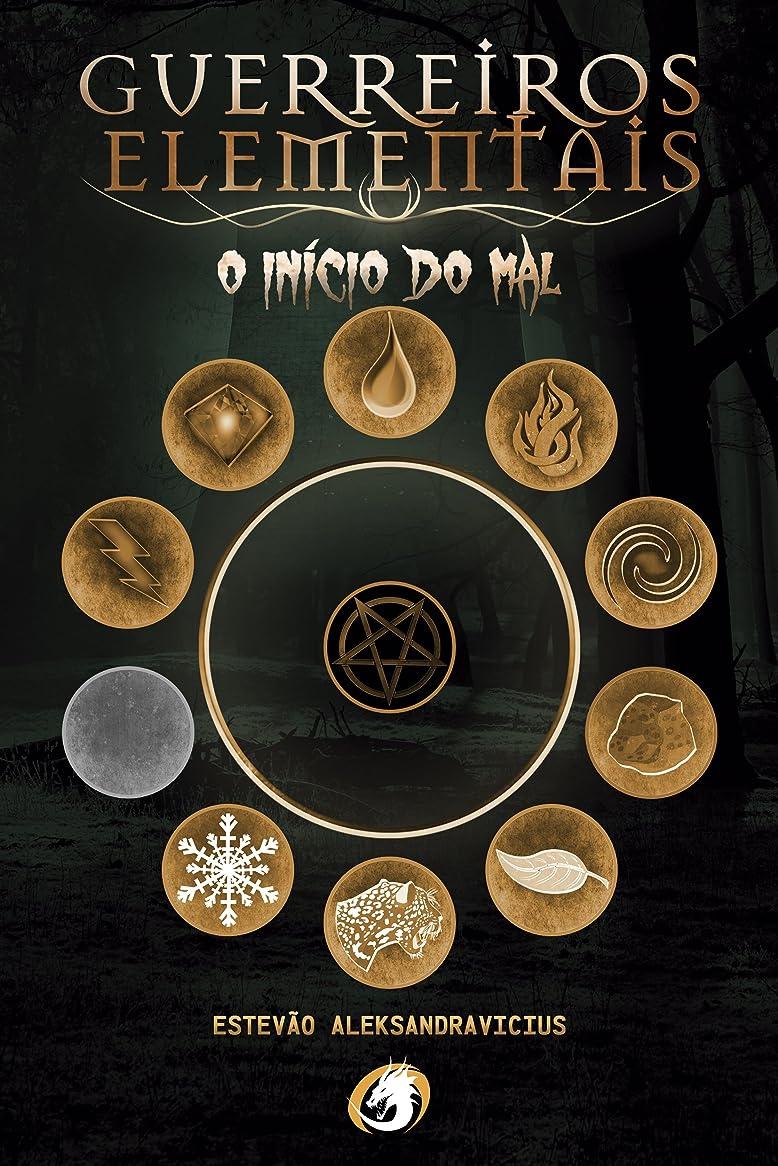 デュアル無視ブレンドGuerreiros Elementais: O Início do Mal (Portuguese Edition)