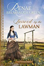 Lassoed by the Lawman (The Texas Ranger Book 3)