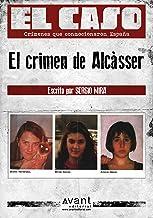 El Caso: El crimen de Alcàsser