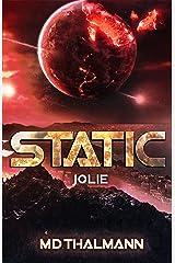Jolie: Static Saga Vol. 4 (Static Redux) Kindle Edition