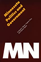 Minnesota Politics and Government (Politics and Governments of the American States)
