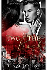 Two to the Back (Escaping the Mafia Book 2) Kindle Edition
