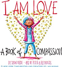 I Am Love: A Book of Compassion (I Am Books)