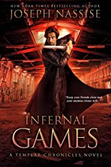 Infernal Games: A Supernatural Adventure Series (The Templar Chronicles Book 4) Kindle Edition