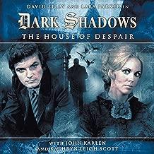 Dark Shadows Series 1.1: The House of Despair