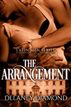 The Arrangement (Latin Men Book 1)